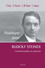 Collectif Plaidoyer pour Rudolf Steiner - L´anthroposophie en question Librairie Eklectic